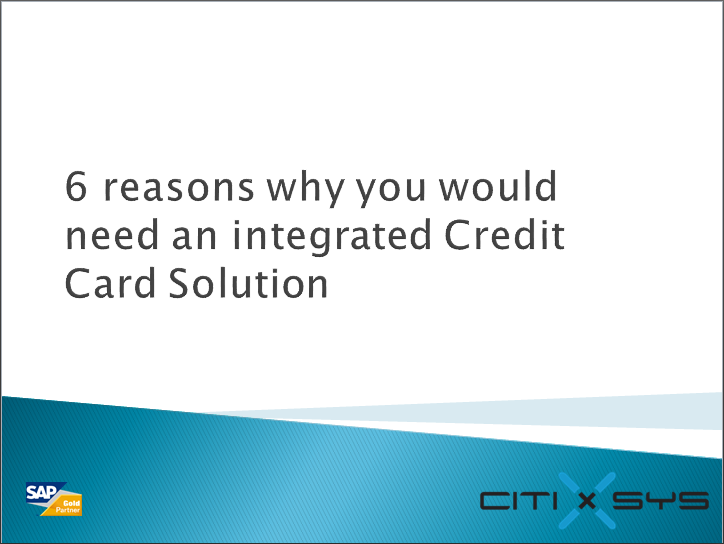 6 reasons why you would need an integrated Credit Card Solution