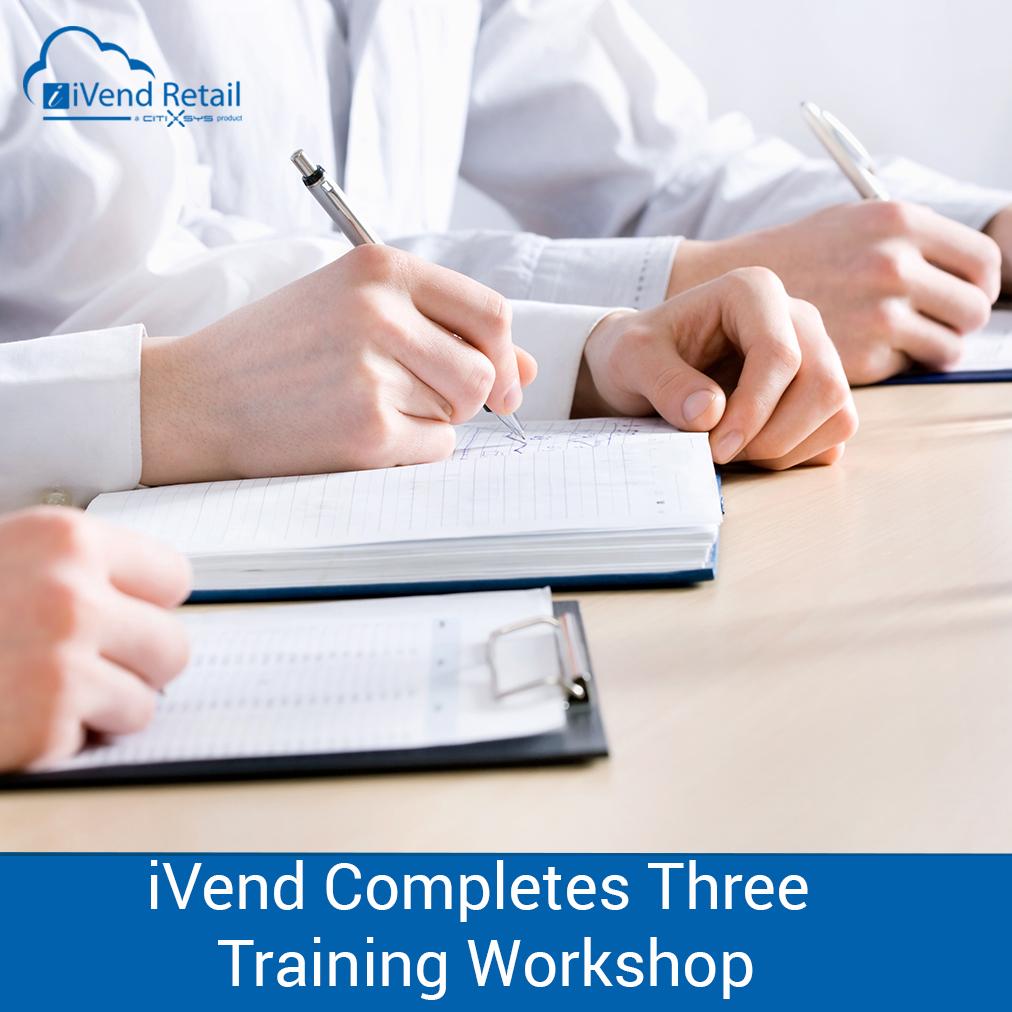 iVend Completes Three Training Workshop