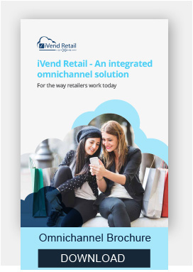 iVend Retail - An Integrated Omnichannel Solution